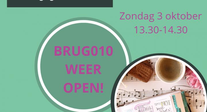 BRUG010 WEER OPEN!